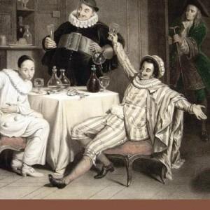 Tacuinum histrionis I comici dell'arte alla tavola del re